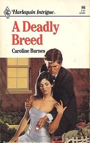 A Deadly Breed  by  Caroline Burnes