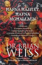 Hafna Hajjiet, Hafna Mghallmin  by  Brian L. Weiss