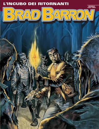 Brad Barron n. 13: Lincubo dei ritornanti  by  Tito Faraci