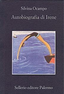 Autobiografia di Irene  by  Silvina Ocampo