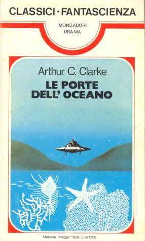 Le porte delloceano  by  Arthur C. Clarke