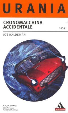 Cronomacchina accidentale Joe Haldeman