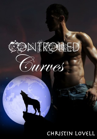 Controlled Curves (Alpha Doms, #1)  by  Christin Lovell