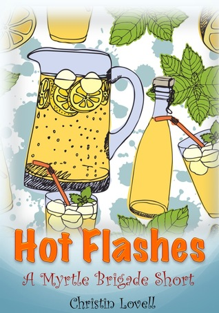Hot Flashes  by  Christin Lovell