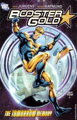 Booster Gold, Vol. 5: The Tomorrow Memory  by  Dan Jurgens