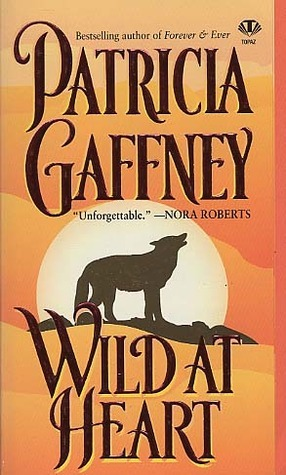 Wild at Heart Patricia Gaffney