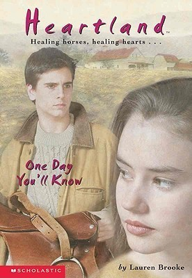 One Day Youll Know (Heartland, #6) Lauren Brooke