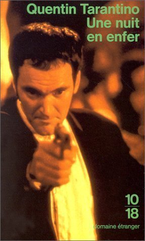 Une nuit en enfer  by  Quentin Tarantino