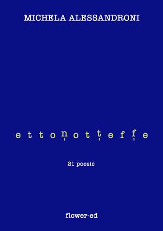 Effettonotte  by  Michela Alessandroni