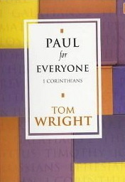 Paul for Everyone: 1 Corinthians  by  N.T. Wright