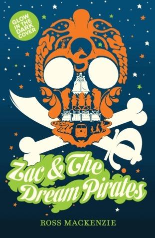 Zac and the Dream Pirates Ross  MacKenzie