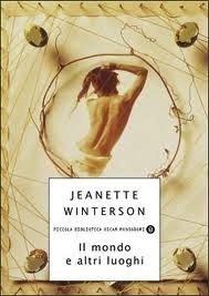 Il mondo e altri luoghi Jeanette Winterson