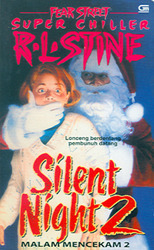 Silent Night 2 (Fear Street Superchiller, # 5)  by  R.L. Stine