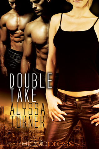 Double Take Alyssa Turner