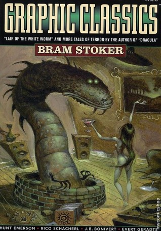 Graphic Classics Lairs Of The White Worm and More Tales Of Terror Bram Stoker