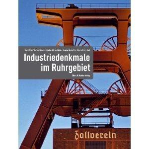 Industriedenkmale im Ruhrgebiet Reinhold Budde