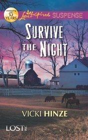 Survive the Night (Lost-Inc., #1) Vicki Hinze