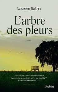 Larbre des pleurs  by  Naseem Rakha