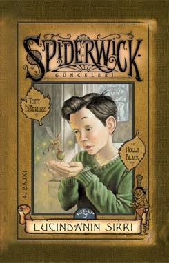 Lucindanın Sırrı (The Spiderwick Chronicles, #3) Holly Black
