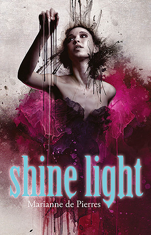 Shine Light (Night Creatures, #3) Marianne de Pierres