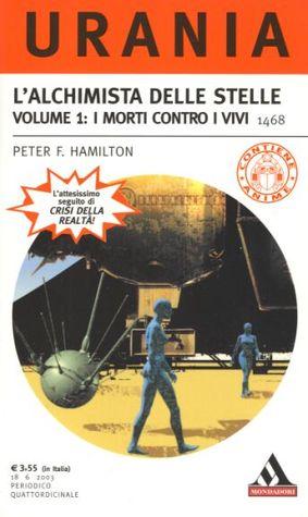 Lalchimista delle stelle. Volume 1: i morti contro i vivi  by  Peter F. Hamilton