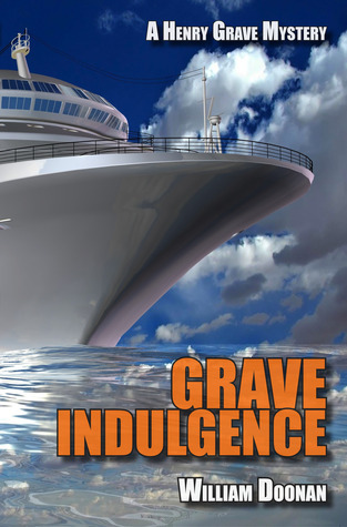 Grave Indulgence  by  William Doonan