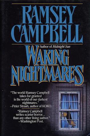 Waking Nightmares Ramsey Campbell
