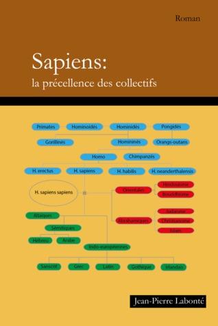 Sapiens: la précellence des collectifs Jean-Pierre Labonté
