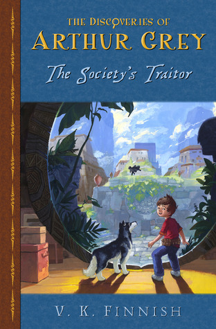 The Society's Traitor (The Discoveries of Arthur Grey, #1)  by  V.K. Finnish