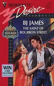 The Saint of Bourbon Street B.J. James