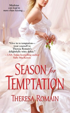 Season for Temptation (Holiday Pleasures, #1) Theresa Romain
