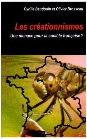 Les Créationnismes Olivier Brosseau