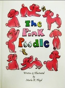 The Pink Poodle  by  Marla K. Floyd