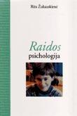 Raidos psichologija  by  Rita Žukauskienė
