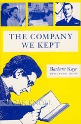 The Company We Kept  by  Barbara Kaye