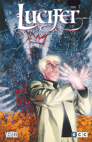 Lucifer Libro Uno (Lucifer - Edición de Lujo, #1)  by  Mike Carey