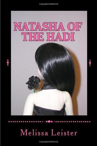Natasha of the Hadi (Natasha Carmichael, #4)  by  Melissa Leister