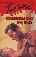 Boardroom Baby  by  Molly Liholm
