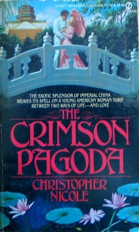 The Crimson Pagoda Christopher Nicole