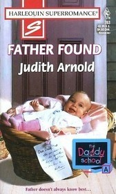 Father Found (The Daddy School #1)  by  Judith Arnold