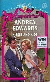 Kisses and Kids (Silhouette Special Edition, No 981) Andrea Edwards