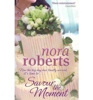 Savour the Moment (Bride Quartet #3)  by  Nora Roberts