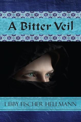 A Bitter Veil  by  Libby Fischer Hellmann