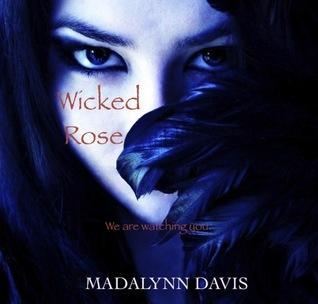Wicked Rose Madalynn Davis