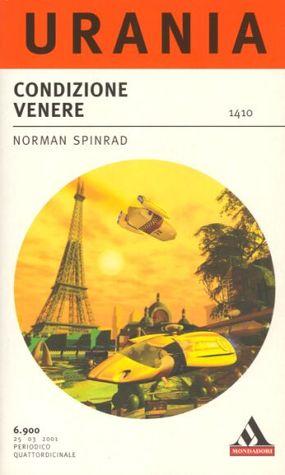 Condizione Venere  by  Norman Spinrad