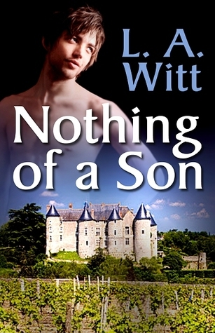 Nothing of a Son L.A. Witt