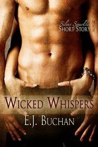Wicked Whispers E.J. Buchan