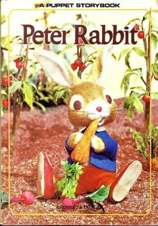 Peter Rabbit - A Puppet Storybook  by  Beatrix Potter