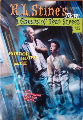 Horror Hotel 2: Ghost in the Guest Room (Ghosts of Fear Street, #35)  by  R.L. Stine