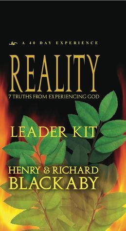 Reality: 7 Truths From Experiencing God (40 Day Experence)  by  Henry T. Blackaby